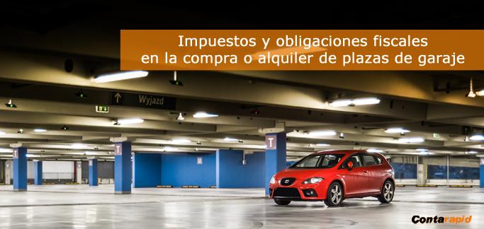 Qu impuestos conlleva la compra o alquiler de una plaza - Simulador gastos compra plaza garaje ...